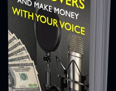 How To Break Into Voice Overs Ebook